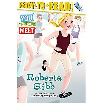 Roberta Gibb (Ready-To-Read:� Level 3)