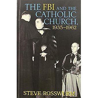Le FBI et l'église catholique, 1935-1962