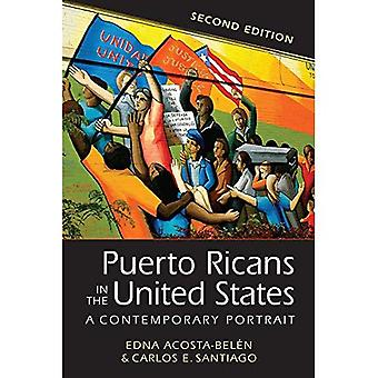 Puertoricaner i USA: ett samtida porträtt (Latinos: utforska mångfald och förändring)