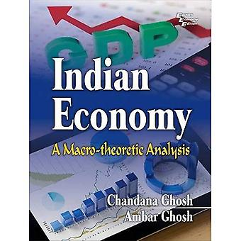 Indian Economy: a Macro-theoretic Analysis
