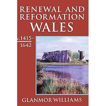 Renewal and Reformation Wales C.14151642 by Williams & Glanmor