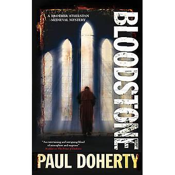 Bloodstone by Doherty & Paul C.