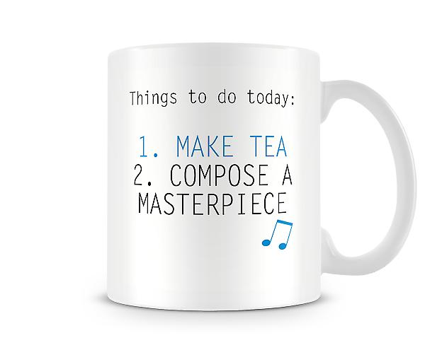 Things To Do Make Tea Compose Masterpiece Mug