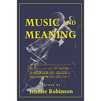 Music and Meaning by Jenefer Robinson - 9780801483677 Book
