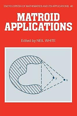 Eom 40 Matroid Applications by blanc & Neil L.