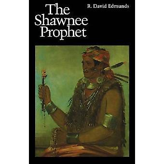 Shawnee Prophet by Edmunds & R. David