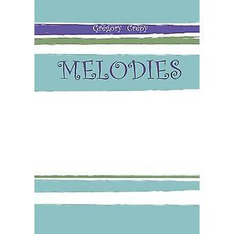 MELODIES by Crpy & Grgory