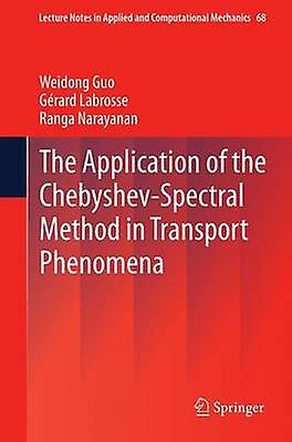 The Application of the ChebyshevSpectral Method in Transport PhenoHommesa by Guo & Weidong