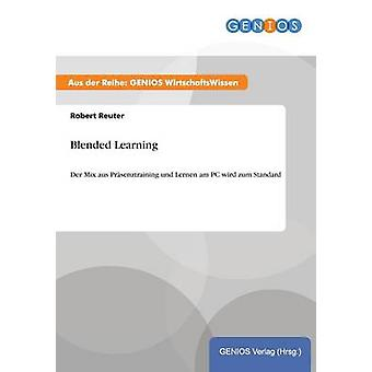 Il Blended Learning di Reuter & Robert