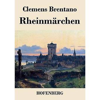 クレメンス ・ ブレンターノによって Rheinmrchen