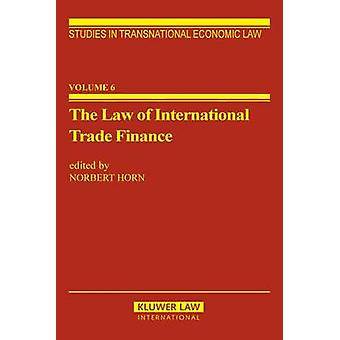 The Law of International Trade Finance par corne & Norbert
