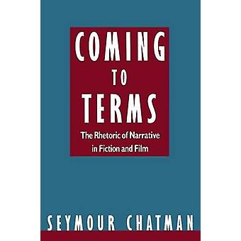 The Rhetoric of Narrative in Fiction and Film by Seymour Benjamin Cha