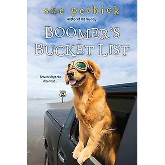 Boomer's Bucket List by Sue Pethick - 9781496709042 Book