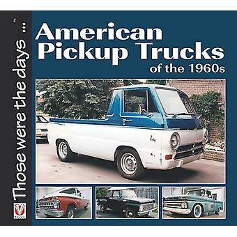 Amerikaanse pick-up trucks van de jaren 1960 door norm Mort-9781845848033 boek