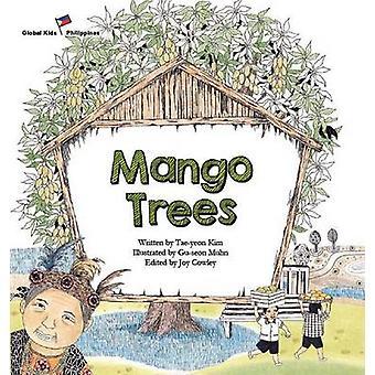 Mango Trees - Philippines by Tae-Yeon Kim - Joy Cowley - Gu-Seon Muhn