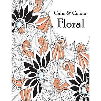 Calm & Color Floral by Pegasus - 9788131937600 Book
