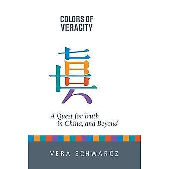 Farben der Wahrhaftigkeit: die Suche nach Wahrheit in China und darüber hinaus