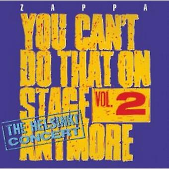 You Can't Do That On Stage Anymore Vol. 2 - The Helsinki Concert by Frank Zappa