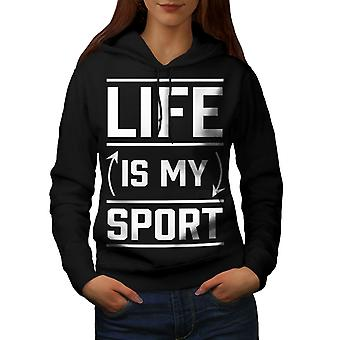 Life Is Sport Quote Funny Women BlackHoodie | Wellcoda