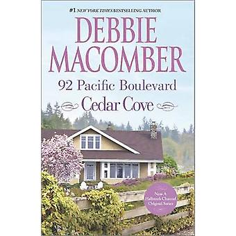92 Pacific Boulevard by Debbie Macomber - 9780778315957 Book