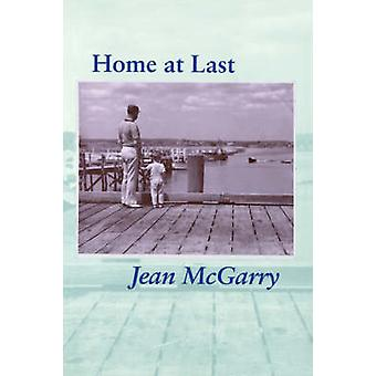 Home at Last by Jean McGarry - 9780801848537 Book