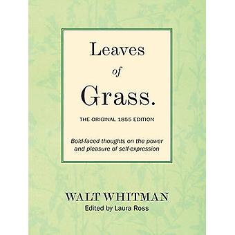 Leaves of Grass - The Original 1855 Edition - Bold-faced Thoughts on t