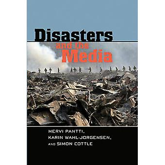 Disasters and the Media (1st New edition) by Mervi Pantti - Karin Wah