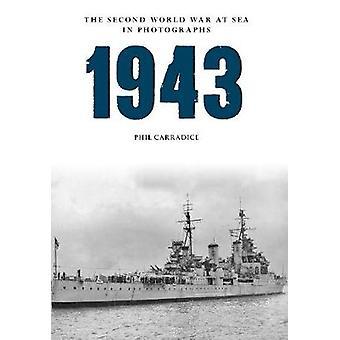 1943 den anden verdenskrig på havet i fotografier af Phil Carradice - 9