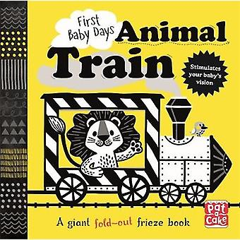 First Baby Days - Animal Train - A high-contrast - fold-out board book