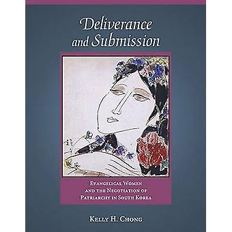 Deliverance and Submission - Evangelical Women and the Negotiation of