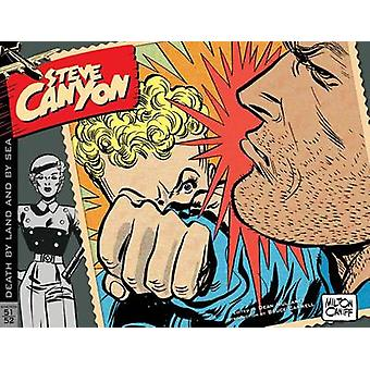 Steve Canyon - Volume 3 - 1951-1952 by Milton Caniff - Dean Mullaney -