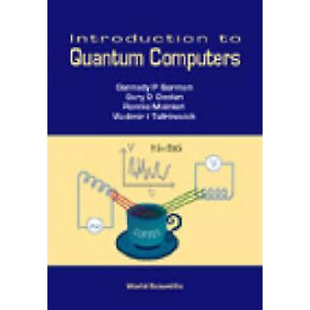 Introdução aos computadores quânticos por Gennady P. Berman - Gary D. Dool