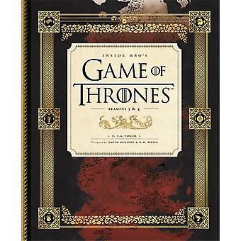 Inside HBO's Game of Thrones II - Seasons 3 & 4 by C. A. Taylor - 9781