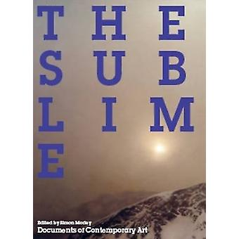 The Sublime by Simon Morley - 9780854881789 Book