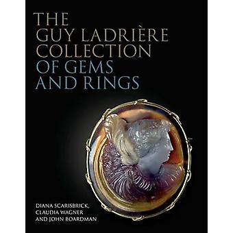 The Guy Ladriere Collection of Gems and Rings by Diana Scarisbrick -