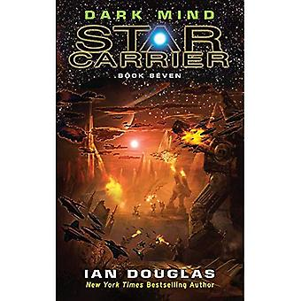 Dark Mind - Star Carrier 7
