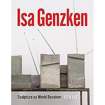 ISA Genzken: Sculpture as�World Receiver