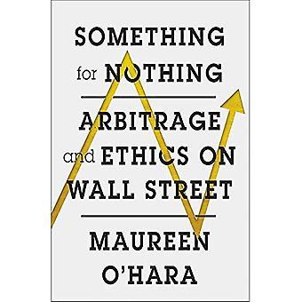 Noe for ingenting: arbitrasje og etikk på Wall Street