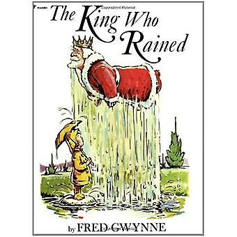 King Who Rained, The