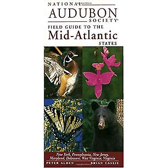 National Audubon Society Regional Guide to the Mid-Atlantic States (National Audubon Society Regional Field Guides)
