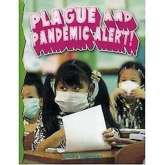 Plague and Pandemic Alert!