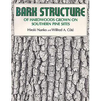 Bark Structure: Hardwoods Grown on Southern Pine Sites