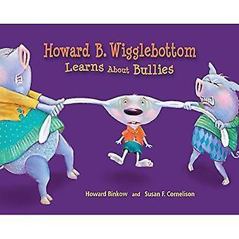 Howard B. Wigglebottom leert over pestkoppen