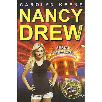 Sabotage série: Book Two dans la trilogie de mystère de Sabotage (série détective Nancy Drew (tout nouveau)-Girl #43)