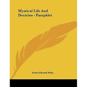 Mystical Life and Doctrine