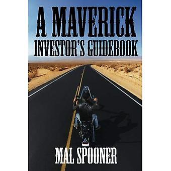 AMaverick Investor's Guidebook by Spooner, Malvin ( Author ) ON Apr-15-2011, Paperback