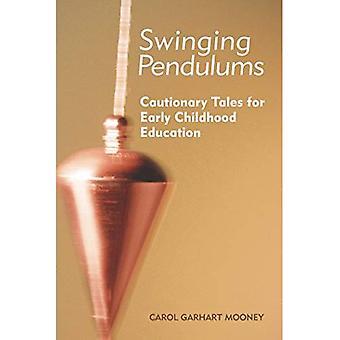 Swinging pendules: Des récits édifiants pour l'éducation de la petite enfance