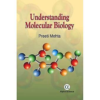Understanding Molecular Biology 2016