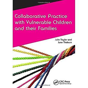 Yhteistoimintaan käytännössä haavoittuvassa asemassa olevien lasten ja heidän perheidensä (Caipe yhteistoimintaan käytännössä sarja)