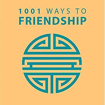 1001 ways to vriendschap